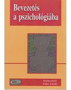 Bevezetés a pszichológiába - Fodor László dr.