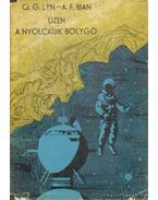 Üzen a nyolcadik bolygó - Bian, A. F., Lyn, Q. G.