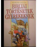 Bibliai történetek gyerekeknek - Nemere Ilona