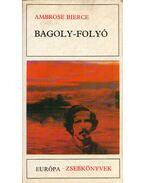 Bagoly-folyó - Bierce, Ambrose