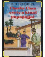 Charlie Chan esete a kínai papagájjal - Biggers, E. D.