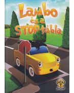 Lambo és a stop tábla - Bihariné Kun Erika