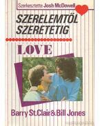 Szerelemtől szeretetig - Bill Jones, Barry St. Clair