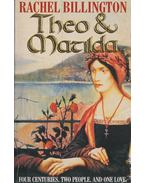 Theo & Matilda - BILLINGTON, RACHEL