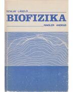Biofizika - Szalay László, Ringler András