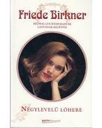 Négylevelű lóhere - Birkner, Friede