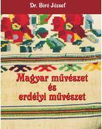 Magyar művészet és erdélyi művészet - Bíró József