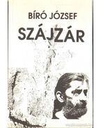 Szájzár - Bíró József