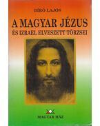 A magyar Jézus és Izrael
