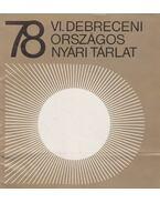 VI. Debreceni Országos Tárlat 1978 - Bíró Lajos