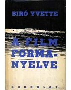 A film formanyelve - Bíró Yvette