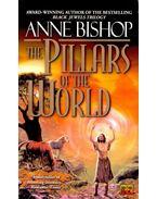 The Pillars of the World - BISHOP, ANNE