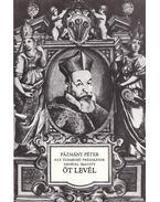 Egy tudakozó prédikátor nevével íratott öt levél - Pázmány Péter, Bitskey István (szerk.)