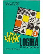 Játék és logika - Bizám György, Herczeg János