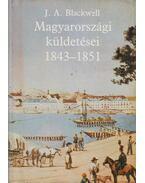 Joseph Andrew Blackwell magyarországi küldetései 1843-1851 - Blackwell, Joseph Andrew
