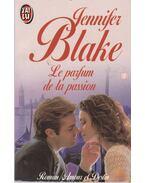 Le parfum de la passion - JENNIFER BLAKE