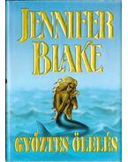 Győztes ölelés - Blake, Jennifer