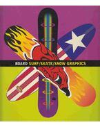 Board Surf/Skate/Snow Graphics - Patrick Burgoyne, Jeremy Leslie