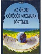 Az ókori görögök és rómaiak története - Boardman, John, Griffin, Jasper, Murray, Oswyn