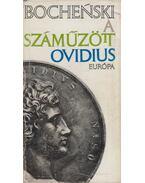 A száműzött Ovidius - Bochenski, Jacek