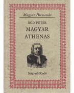 Magyar Athenas - Bod Péter