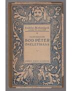 Bod Péter, Felsőcsernátoni önéletírása - Bod Péter