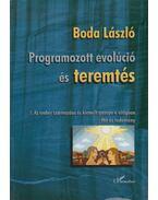 Programozott evolúció és teremtés - Boda László