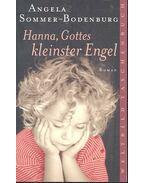 Hanna, Gottes kleinster Engel - Bodenburg-Angela Sommer