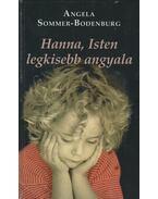 Hanna, Isten legkisebb angyala - Bodenburg-Angela Sommer