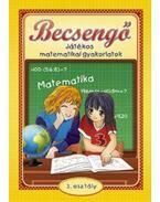 Becsengő - Játékos matematikai gyakorlatok 3. osztályosok részére - Bodnár Éva