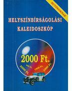 Helyszínbírságolási kaleidoszkóp - Bodnár Gábor