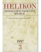 Helikon irodalomtudományi szemle 1997/3 - Bodnár György, Császtvay Tünde, T. Erdélyi Ilona