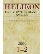 Helikon irodalomtudományi szemle 2009/1-2 - Bodnár György, T. Erdélyi Ilona, Császtvay Tünde