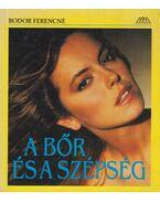 A bőr és a szépség - Bodor Ferencné