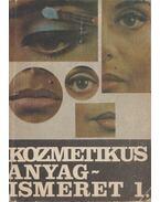 Kozmetikus anyagismeret I. - Bodor Ferencné