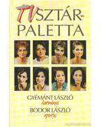 TV sztárpaletta - Bodor László