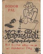 Kovács Pisti naplója - Bodor Pál