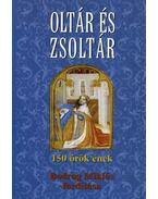 Oltár és zsoltár - Bodrog Miklós fordítása