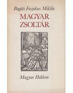 Psalterium - Magyar zsoltár - Bogáti Fazakas Miklós