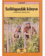 Szőlősgazdák könyve - Bognár Károly, Mercz Árpád, Váczi István