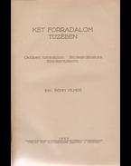 Két forradalom tüzében. Októberi forradalom – Proletárdiktatura – Ellenforradalom. (Első kiadás.) - Böhm Vilmos