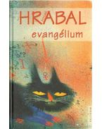 Skizofrén evangélium - Bohumil Hrabal