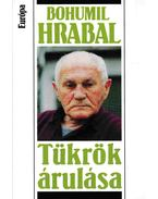 Tükrök árulása - Bohumil Hrabal