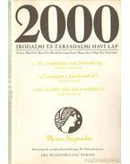 2000 Irodalmi és Társadalmi havi lap MCMXC szeptember - Bojtár Endre-Herner János-Horváth Iván-Lengyel László-Margócsy István-Szilágyi Ákos-Török András