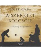 A szeretet bölcsője - Böjte Csaba