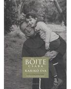 Út a végtelenbe - Böjte Csaba, Karikó Éva