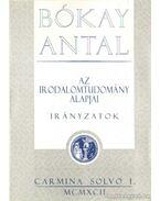 Az irodalomtudomány alapjai - Irányzatok - Bókay Antal