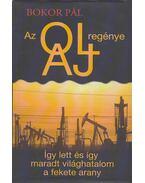 Az olaj regénye (dedikált) - Bokor Pál