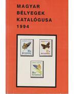 Magyar bélyegek katalógusa 1994 - Bölcskei Imréné, Massányi Aurélné, Szilágyi Dezső, Zalavári István