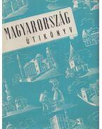 Magyarország útikönyv - Boldizsár Iván